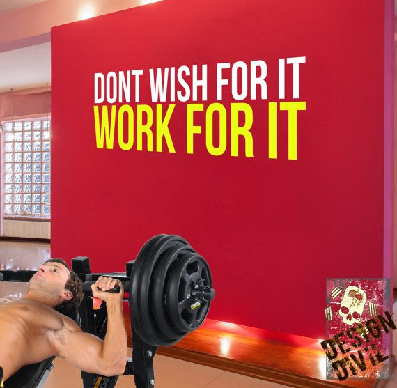Don T Wish For It Work For It Wall Fitness Decal Quote For Gym