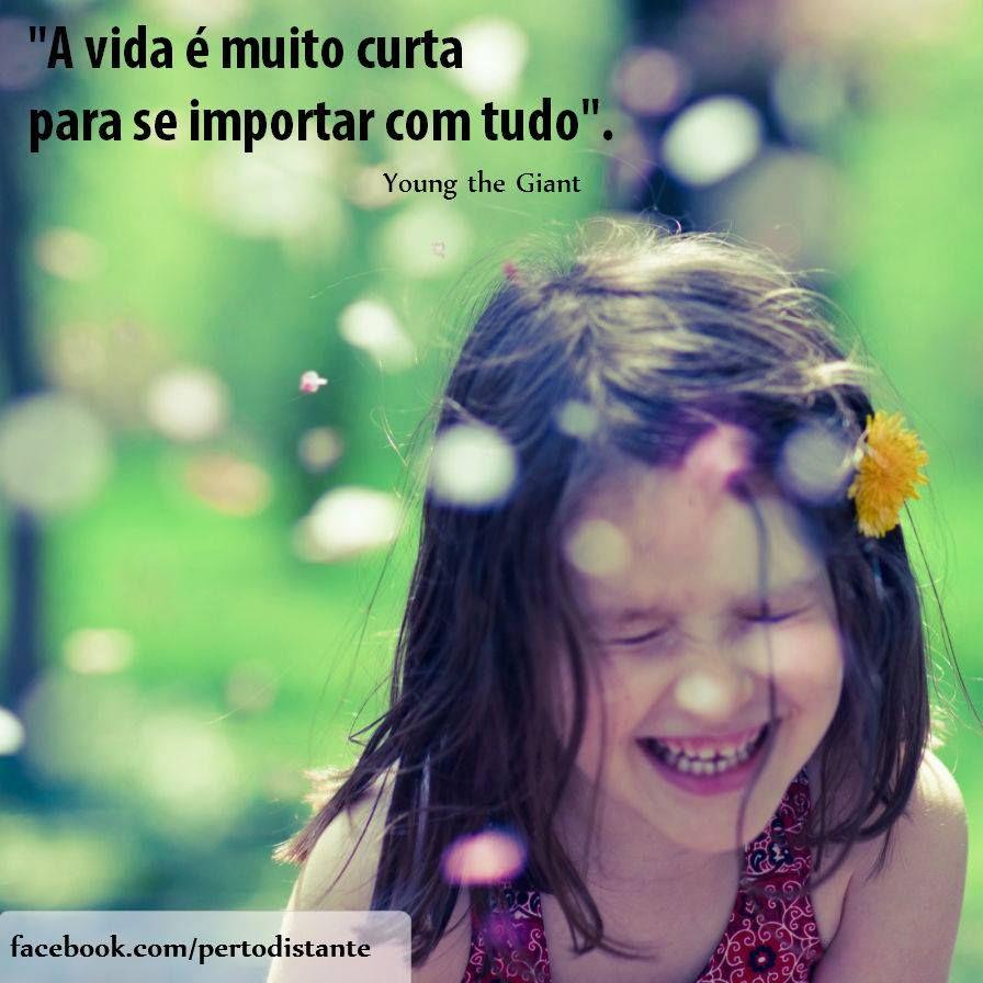 Conheça nosso blog: pertodistante.com.br #Frases #Quotes #Inspiração #youngthegiant