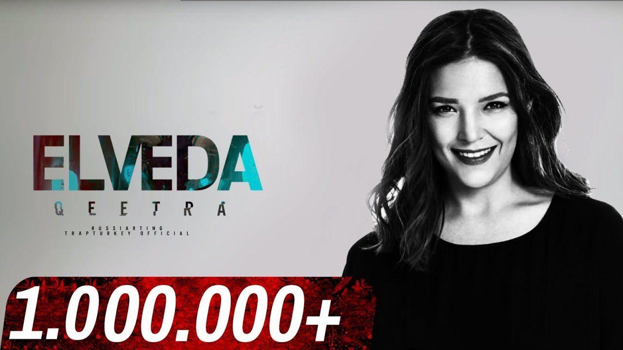 Tugce Kandemir Elveda Qeetra Remix Sarkilar Sarkicilar Muzik