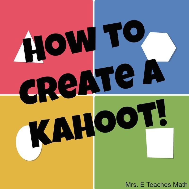 How To Create a Kahoot! | Technology, Teaching and The teacher