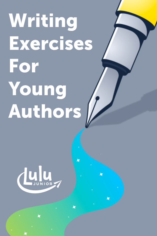 Writing Exercises for Young Authors
