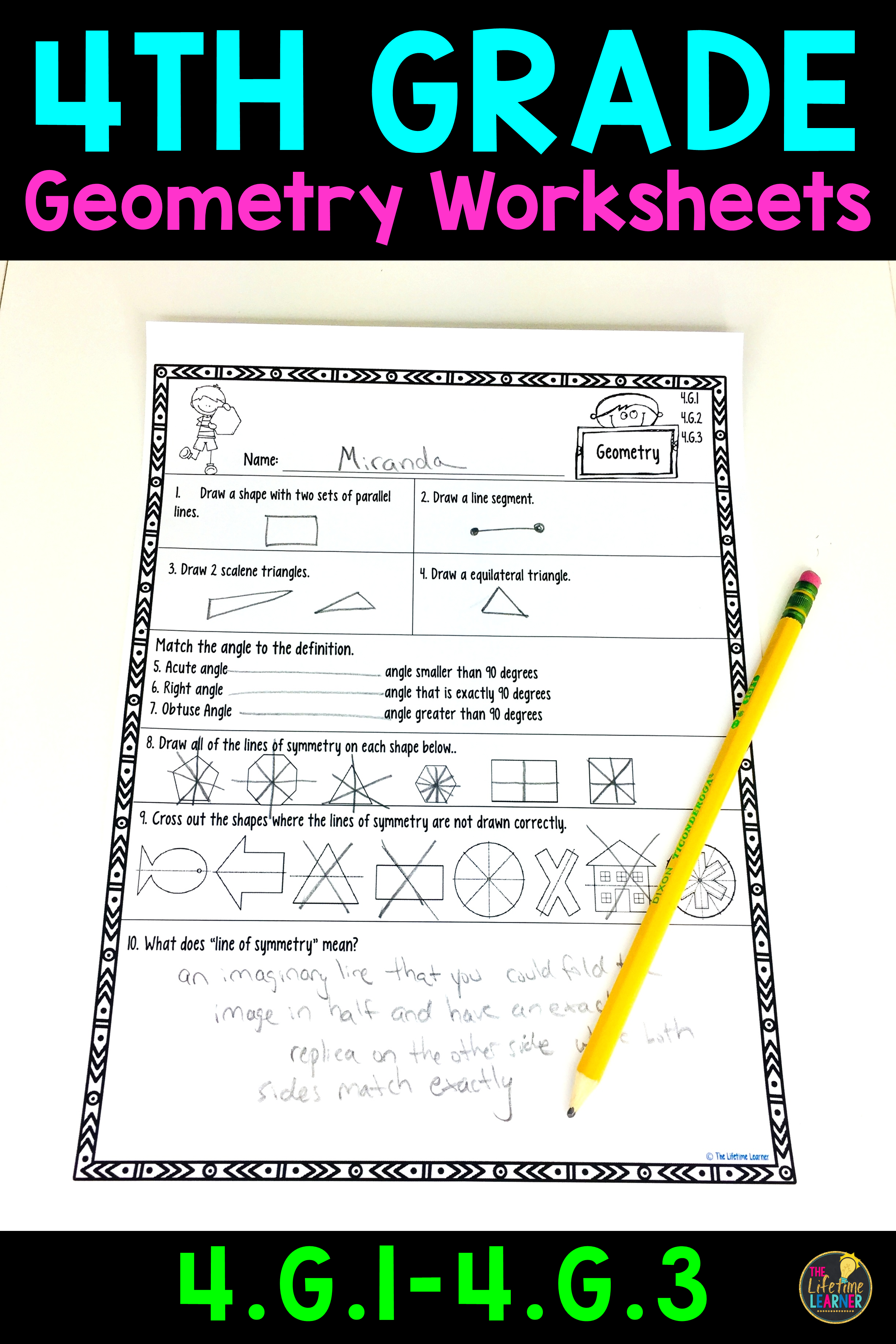 These Geometry Worksheets Are Perfect For 4th Graders They Align With Common Core Standards 4 G 1 4 G 2 And Geometry Worksheets 4th Grade Math Math Geometry