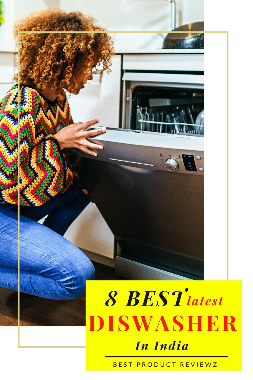 8 Best Latest Dishwasher In India Best Dishwasher Dishwasher How To Use Dishwasher