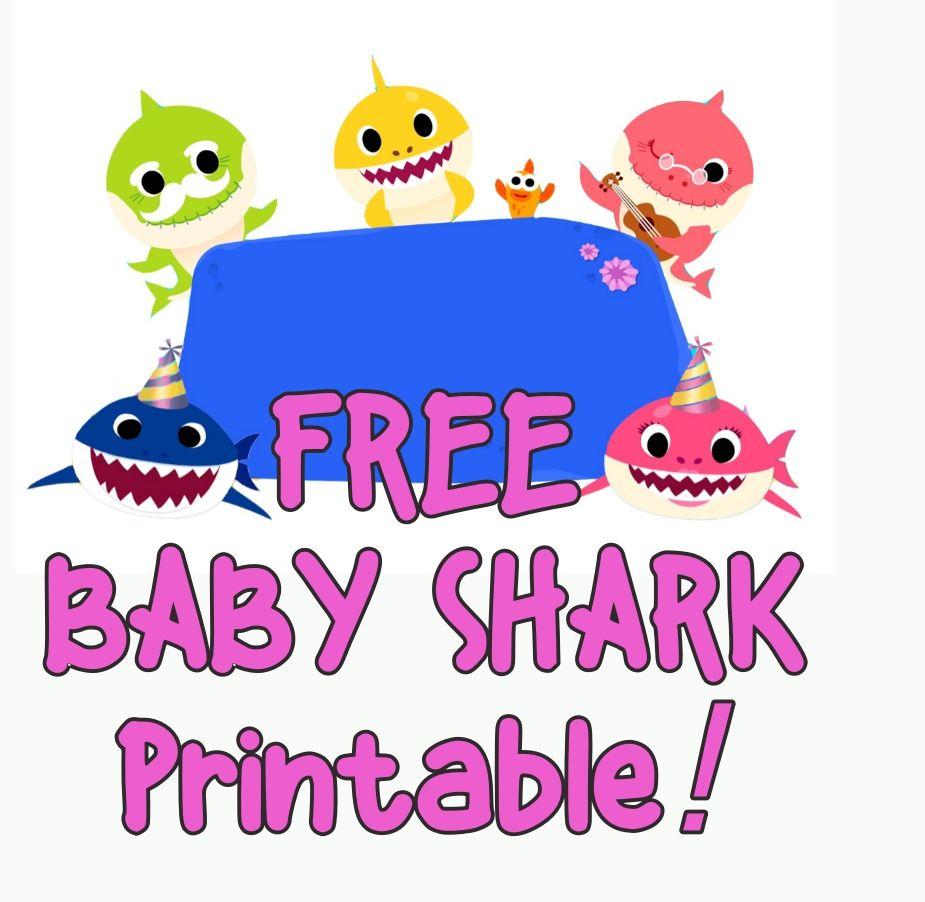 Free Baby Shark Printables Shark Theme Birthday Shark Themed Birthday Party Shark Party Decorations
