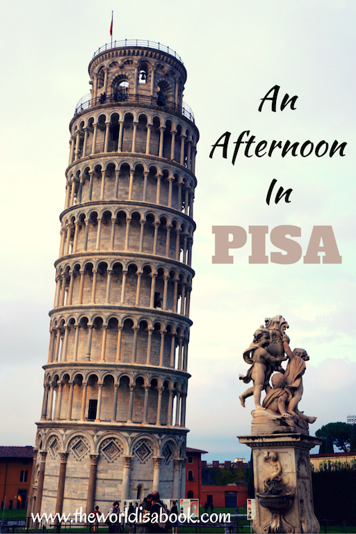 Italian Florence: An Afternoon In Pisa, Italy
