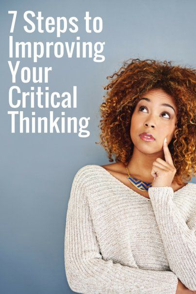 Compare pros and cons for federal consolidation programs and private refinancing. 7 Steps to Improving Your Critical Thinking   This or that