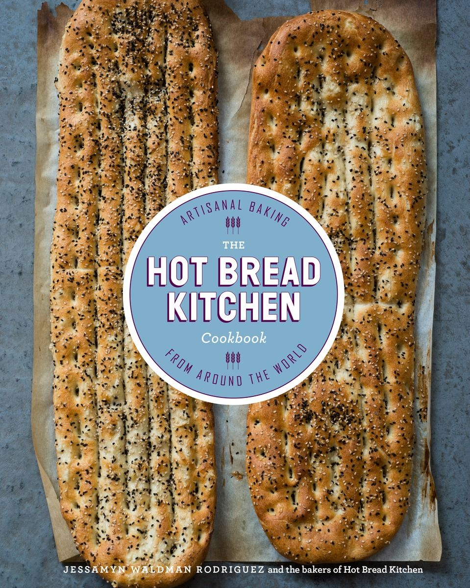 The Hot Bread Kitchen Cookbook: Artisanal Baking from Around the ...