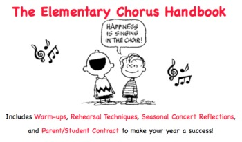 Elementary Chorus Pack: Teacher's Guide, Warm-Ups/Activities, Student Contract, Seasonal Student Concert Reflections