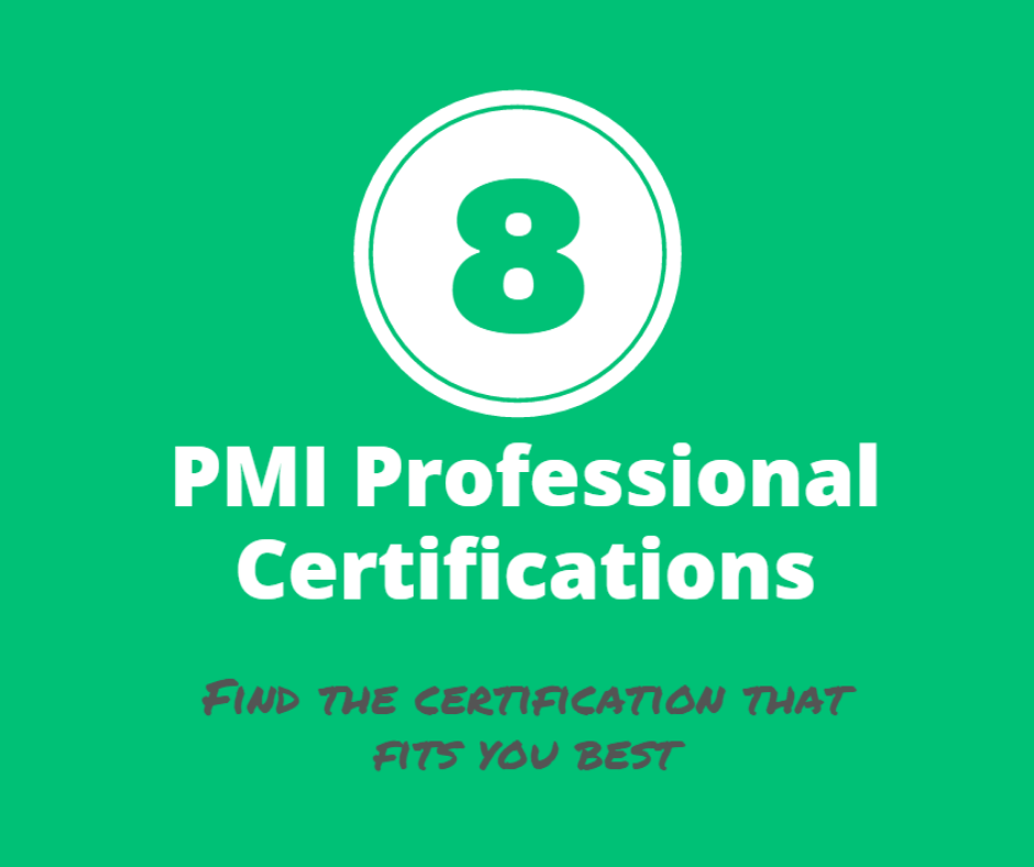 Project Management Institute Pmi Offers 8 Professional