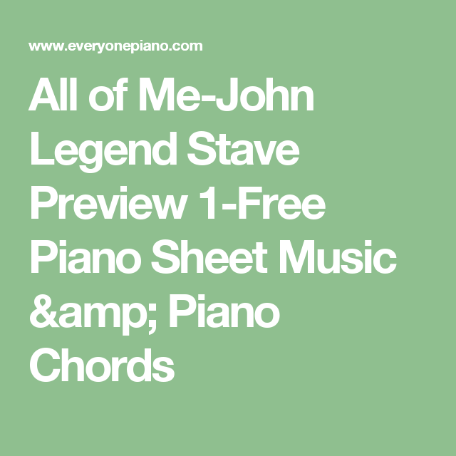 All of Me-John Legend Stave Preview 1-Free Piano Sheet Music & Piano ...