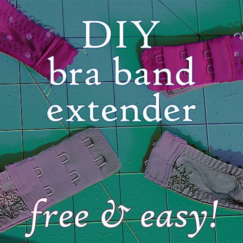 fb3d7fe9611b4 DIY    How to make a bra band extender   lengthen your bra band when the  cups fit nicely but you re suffocating by the afternoon! Great for  pregnancy!
