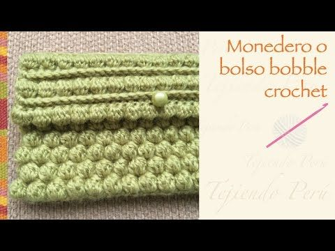 Monedero o bolso en bobble crochet / English subtitles: bobble ...