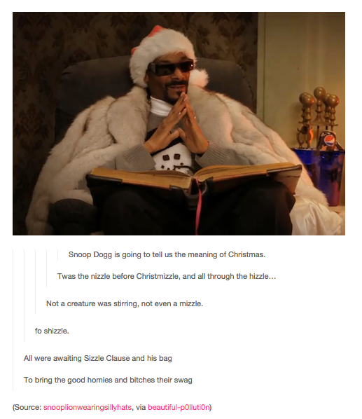 18 Times Tumblr Loved Christmas As Much As You Do Snoop Dogg Christmas Christmas Memes Snoop Dog