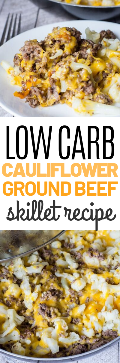 Photo of Low Carb Ground Beef and Cauliflower Skillet