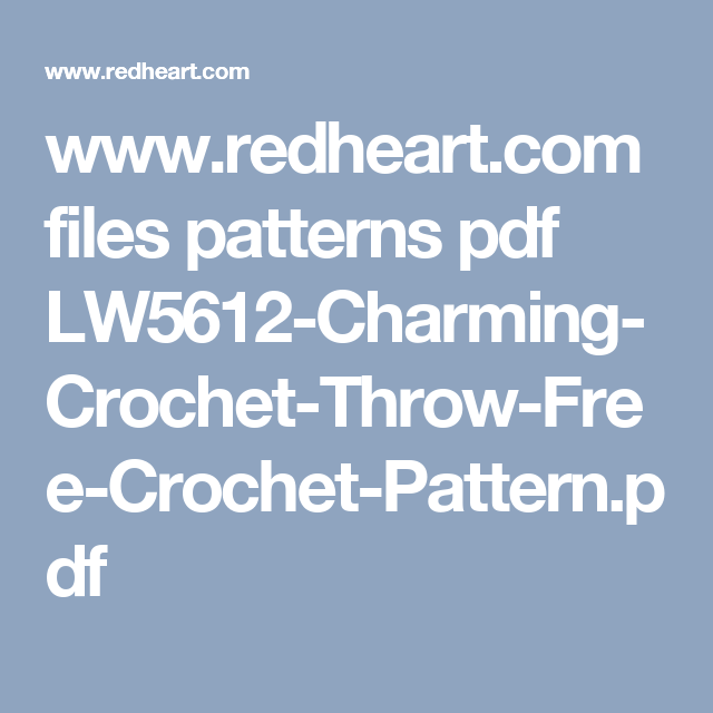 www.redheart.com files patterns pdf LW5612-Charming-Crochet-Throw ...