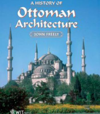 a history of ottoman architecture pdf architecture pinterest