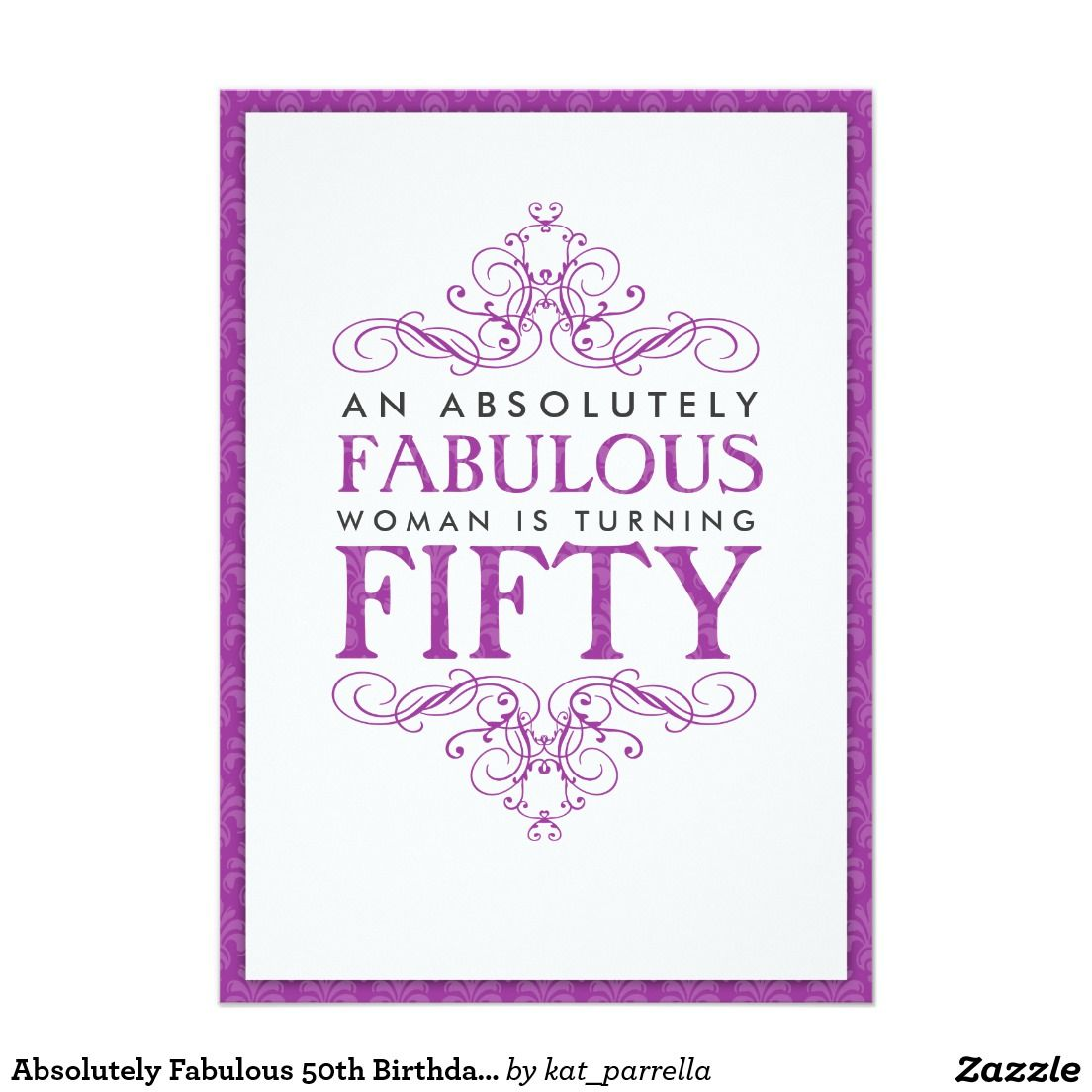 Absolutely Fabulous 50th Birthday Party Invitation | Pinterest ...