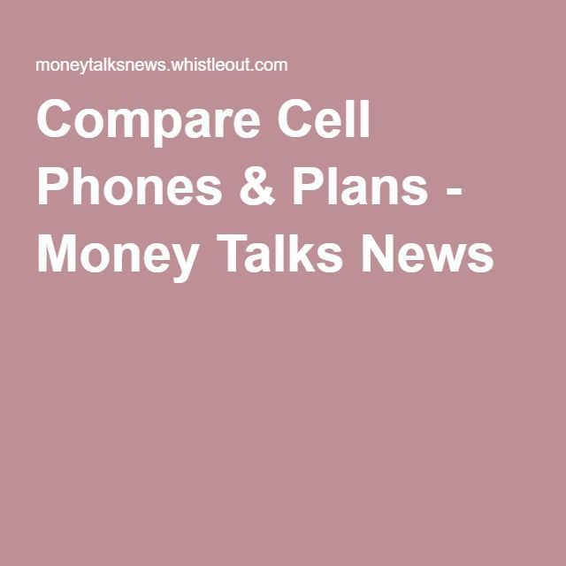 903 best Compare Cell Phone Plans images on Pinterest