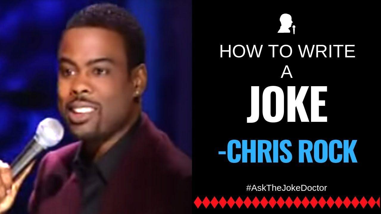 How To Write A Joke Like Chris Rock Stand Up Comedy Jokes Comedy Writing
