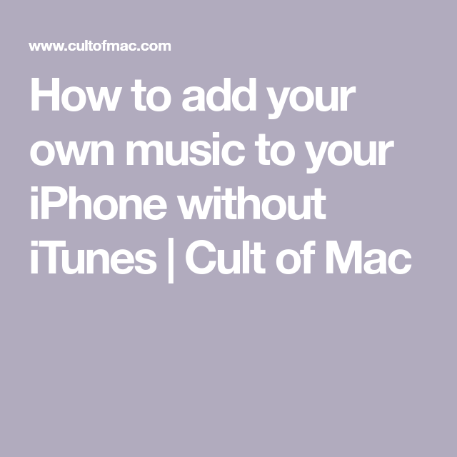 How To Get Music From Mac To Iphone Without Itunes