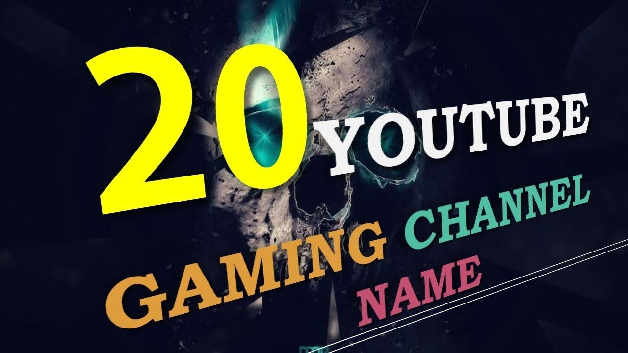 20 Youtube Names 20 Yt Channel Names 20 Gamer Names Youtube Channel N Youtube Names Gamer Names Good Youtube Names