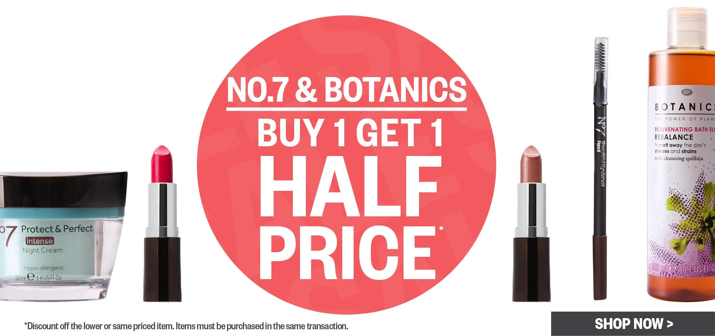 Bargain   Buy 1 Get 1 Half Price   No. 7 U0026 Botanics @ Postie
