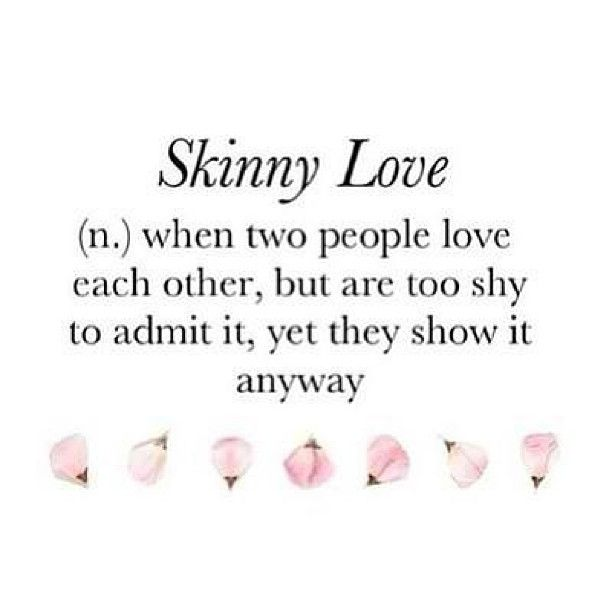 Urban dictionary skinny love
