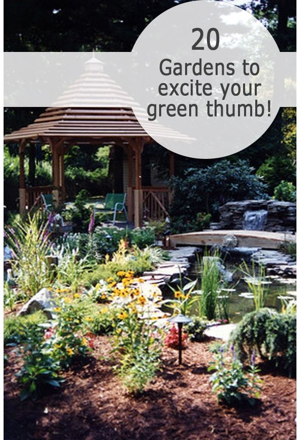 20 Gardens To Excite Your Green Thumb Green Thumb Home Garden Design Garden Design
