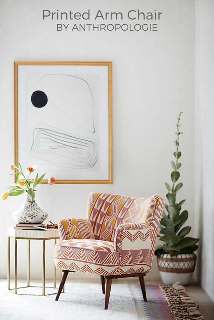 Möbel Ad This Printed Arm Chair From Anthropologie Is Gorgeous Home