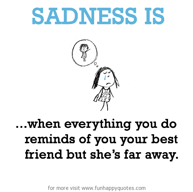 Funny Quotes Missing Your Best Friend Cakrakhatulistiwa