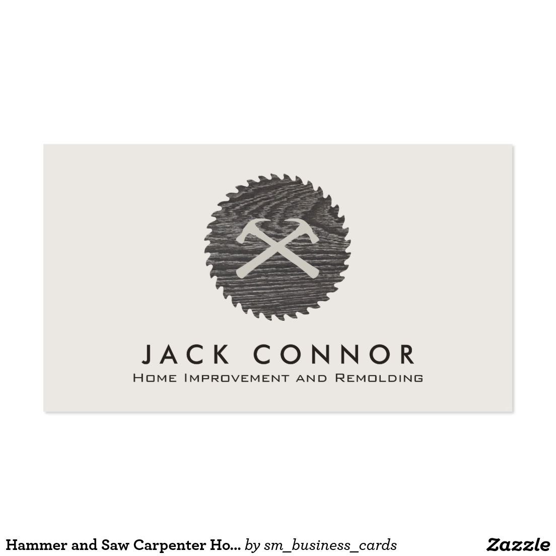 Hammer And Saw Carpenter Home Improvement Business Card