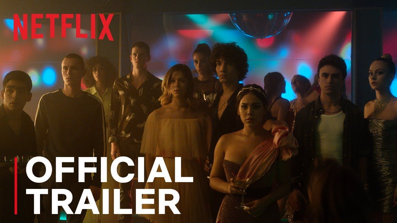 Elite Season 3 Official Trailer Netflix In 2020 Official