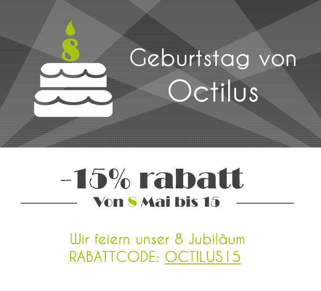 Wir feiern unser 8 Jubiläum!!  - 15 % RABATT - octilus.de / octilus.at