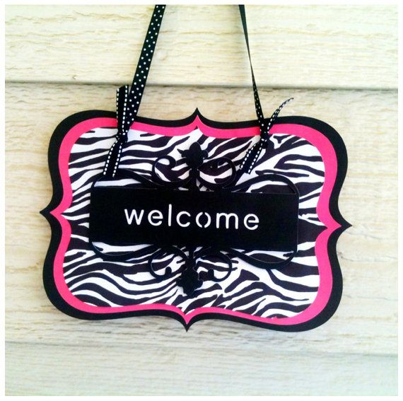 Zebra Print And Hot Pink Quot Welcome Quot Sign Perfect For