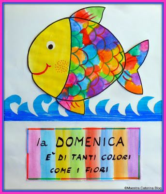 Maestra caterina filastrocca della settimana del for Disegni pesciolino arcobaleno