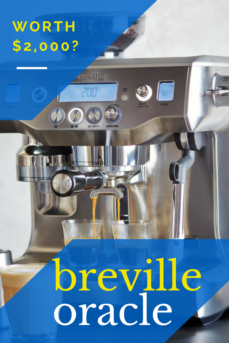 Should I buy the Breville Oracle espresso machine ...