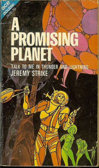 A Promising Planet - Ace Double-24100 - cover artist Jack Gaughan by Cadwalader…