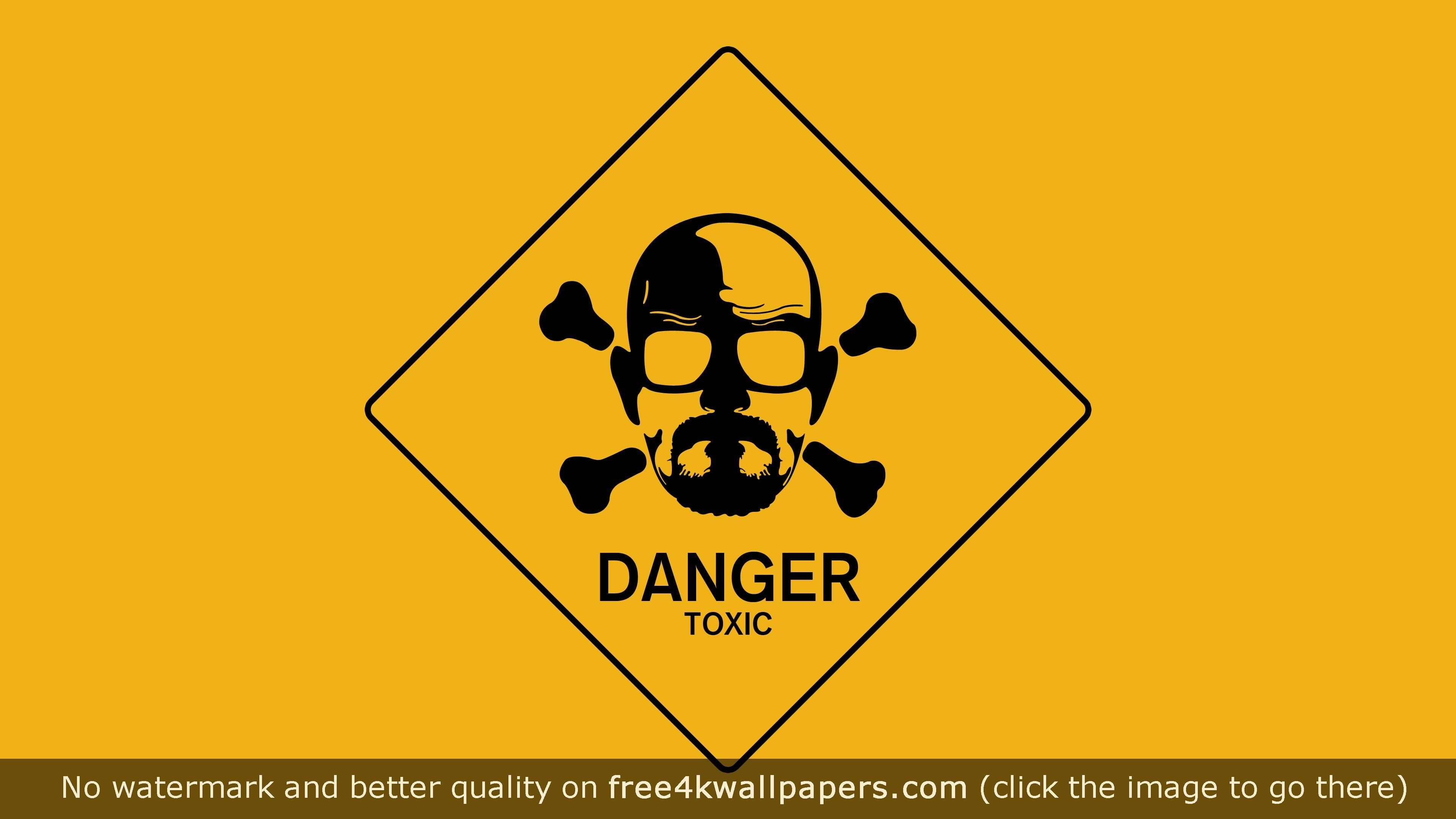 Breaking Bad Walt Danger Toxic Sign 4K or HD wallpaper for your PC, Mac or Mobile device ...