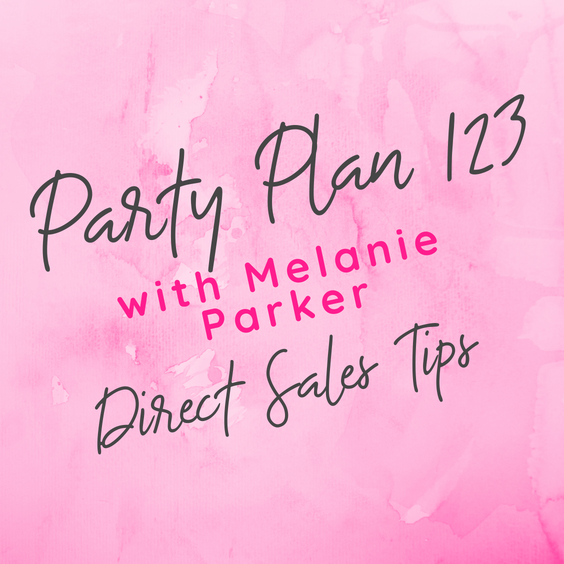 Free Resources For Direct Sales Party Plan Success Party