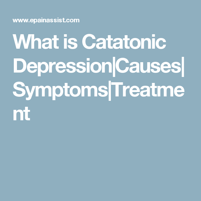 what is catatonic depression|causes|symptoms|treatment | binder, Skeleton