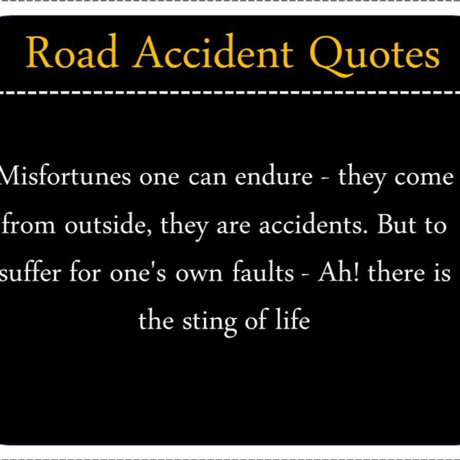 Road Accident Quotes Accident Quotes Quotes Essay