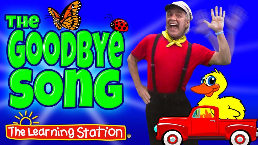 Goodbye Song - Lyrics & Activity - The Learning Station Blog: FREE ...