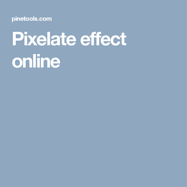 Pixel, Photo Editing, Online