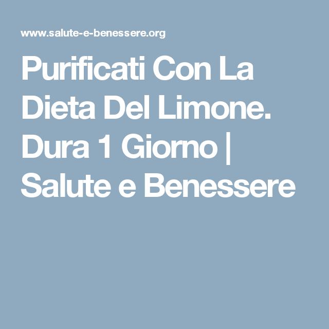 Purificati Con La Dieta Del Limone Dura 1 Giorno Salute E Benessere Dieta Del Limone Salute E Benessere Dieta