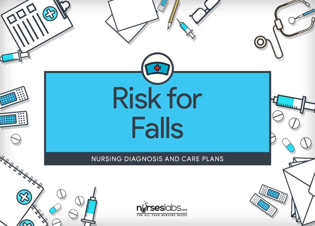 Risk for Falls Nursing diagnosis, Nursing care plan