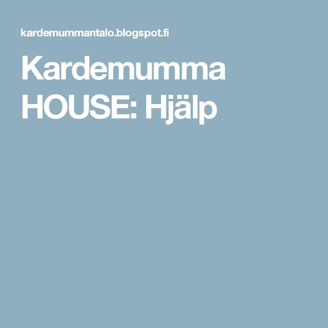 Kardemumma HOUSE: Hjälp