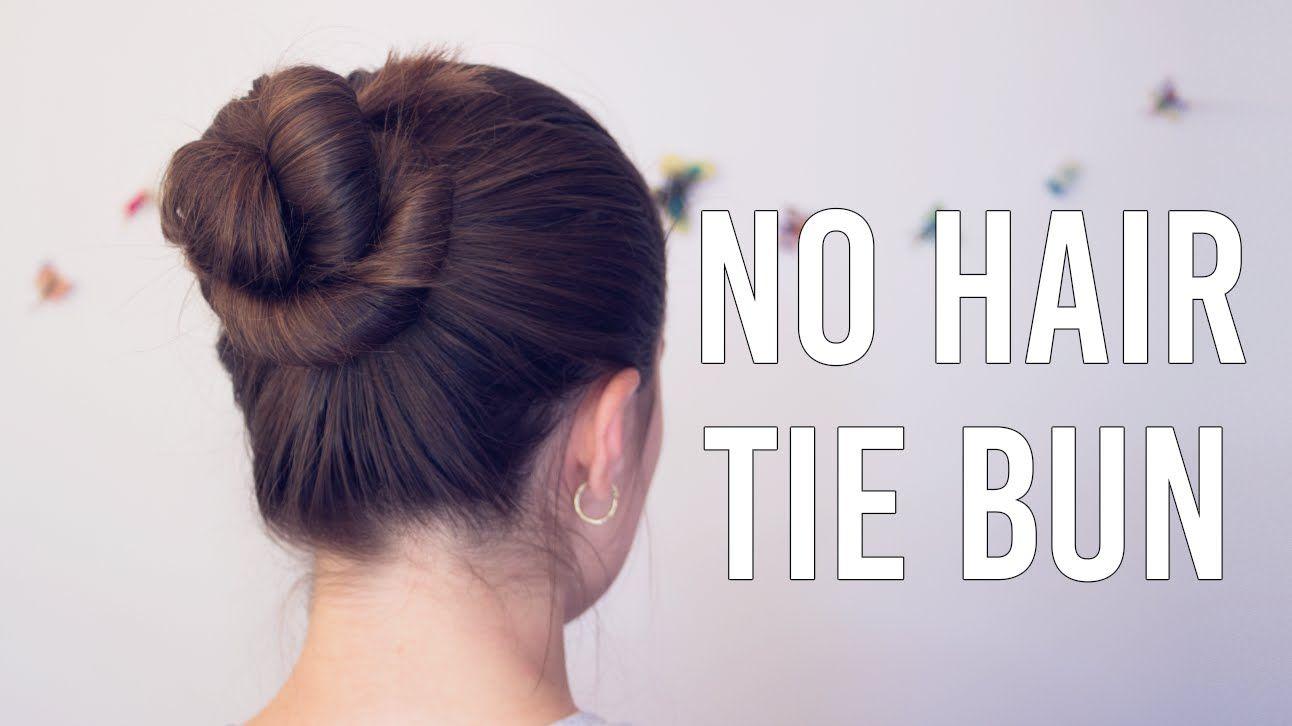 No Hair Tie Bun Hairbraidsandmore Easy Hairstyles Bun Hairstyles Bun Hairstyles For Long Hair