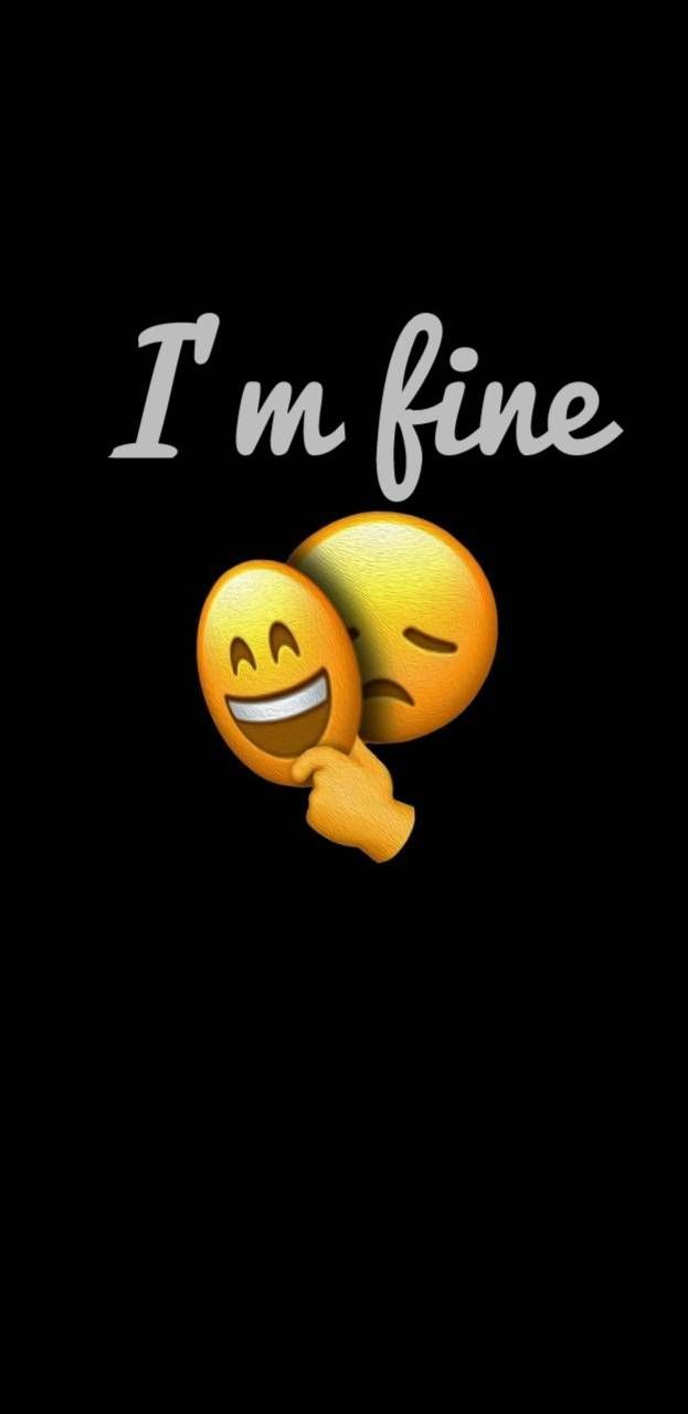 I Am Fine Iphone Wallpaper Iphone Wallpaper Quotes Funny Cute