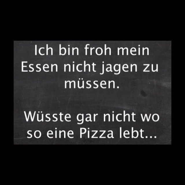 #Pizza lach mich kaputt