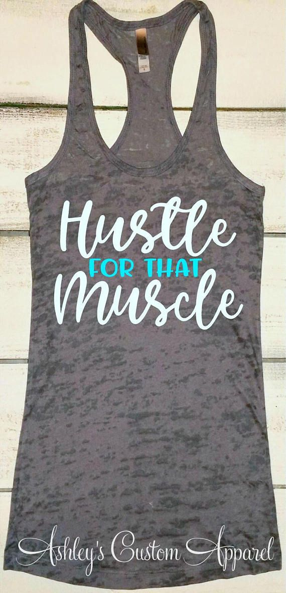 Funny Workout Tank, Gym Shirts for Women, Motivational Fitness, Hustle for that Muscle, Personal Trainer Tank, Fitness Burnout, Work Out 11
